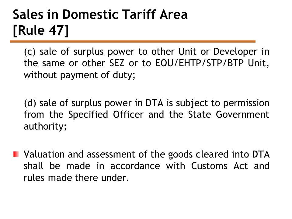 Sales in Domestic Tariff Area [Rule 47]